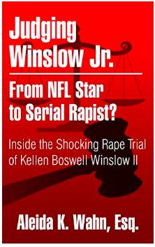 Judging Winslow Jr.: From NFL Star to Serial Rapist? Inside the Shocking Rape Trial of Kellen Boswell Winslow II